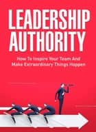 Leadership Authority ebook by SoftTech