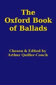 The Oxford Book of Ballads ebook by Various