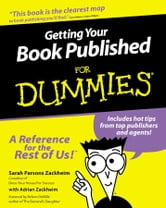 Getting Your Book Published For Dummies ebook by Sarah Parsons Zackheim,Adrian Zackheim