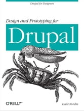 Design and Prototyping for Drupal ebook by Dani Nordin