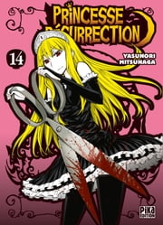 Princesse Résurrection T14 ebook by Yasunori Mitsunaga