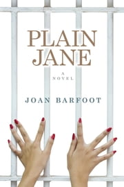 Plain Jane ebook by Joan Barfoot