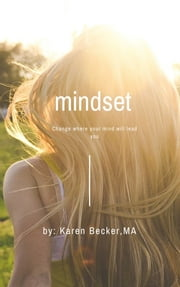 Mindset ebook by Karen Becker, MA