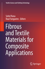 Fibrous and Textile Materials for Composite Applications ebook by Sohel Rana,Raul Fangueiro