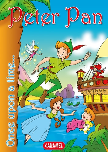 Peter Pan - Tales and Stories for Children ebook by Matthew Barrie,Jesús Lopez Pastor,Once Upon a Time