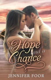 A Hope and a Chance ebook by jennifer foor