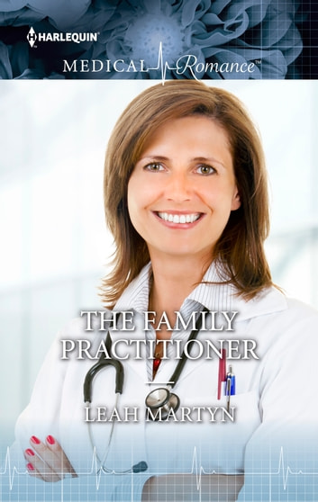The Family Practitioner ebook by Leah Martyn