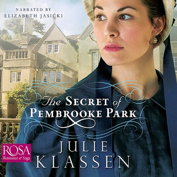 The Secret of Pembrooke Park audiobook by Julie Klassen