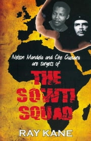 The Sowti Squad ebook by Ray Kane