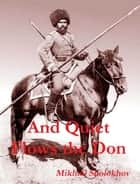 And Quiet Flows the Don ebook by Mikhail Sholokhov