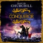 Conqueror (Leopards of Normandy 3) - The ultimate battle is here audiobook by David Churchill, Russell Bentley
