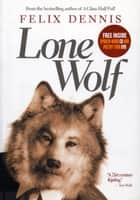 Lone Wolf ebook by Felix Dennis