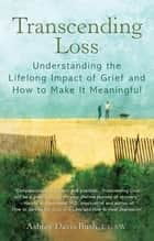 Transcending Loss ebook by Ashley Davis Bush