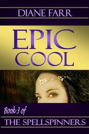 Epic Cool ebook by Diane Farr