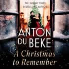 A Christmas to Remember - From the King of the Ballroom, Anton Du Beke audiobook by Anton Du Beke