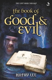 The Book of Good and Evil ebook by Kathy Lee