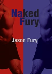 Naked Fury ebook by Jason Fury