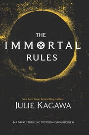The Immortal Rules ebook by Julie Kagawa