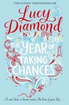 The Year of Taking Chances ebook by