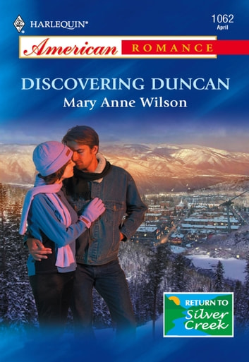 Discovering Duncan (Mills & Boon American Romance) ebook by Mary Anne Wilson
