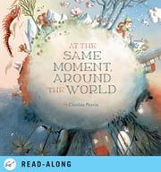 At the Same Moment, Around the World ebook by Clotilde Perrin