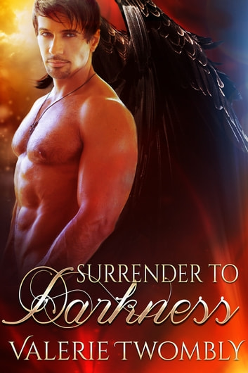 Surrender To Darkness ebook by Valerie Twombly