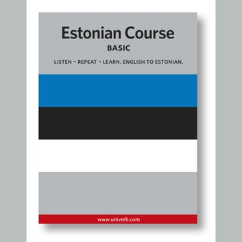 Estonian Course - Basic audiobook by Ann-Charlotte Wennerholm