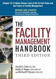 The Facility Management Handbook, Chapter 33 ebook by David G. COTTS