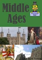 The Middle Ages: A Ducksters Book ebook by Ken Nelson