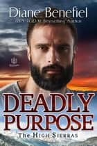 Deadly Purpose ebook by