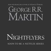 Nightflyers audiobook by George R. R. Martin