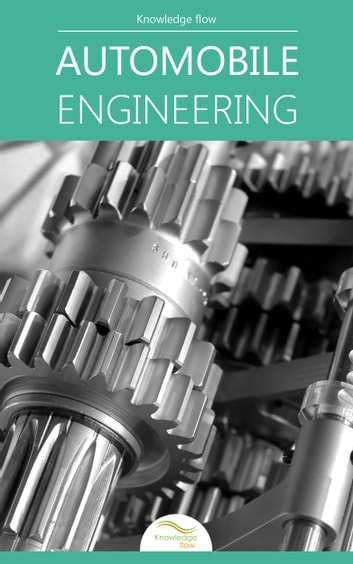Automobile Engineering - by Knowledge flow ebook by Knowledge flow
