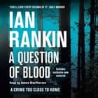 A Question of Blood audiobook by Ian Rankin