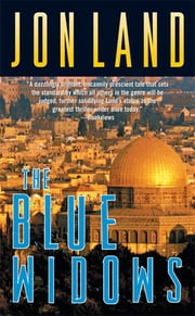The Blue Widows ebook by Jon Land