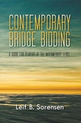 CONTEMPORARY BRIDGE BIDDING ebook by Leif B. Sorensen