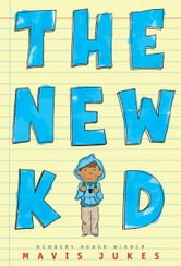 The New Kid ebook by Mavis Jukes