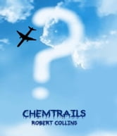Chemtrails ebook by Robert Collins