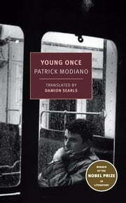 Young Once ebook by Patrick Modiano,Damion Searls