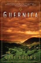 Guernica ebook by Dave Boling