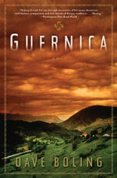 Guernica - A Novel ebook by Dave Boling