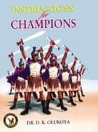 Instructions for Champions ebook by Dr. D. K. Olukoya
