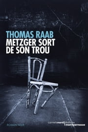 Metzger sort de son trou ebook by Thomas Raab