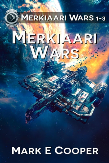 Merkiaari Wars Series Books 1 3 Ebook By Mark E Cooper