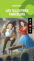 Les illustres Farceurs ebook by Maryse Rouy