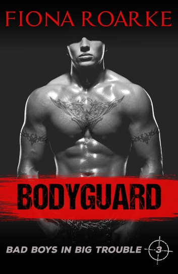 Bodyguard ebook by Fiona Roarke