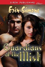 Guardians of the Mist ebook by Erin Simone