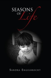 Seasons of Life ebook by Sandra Engelbrecht