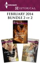 Harlequin Historical February 2014 - Bundle 2 of 2 - Portrait of a Scandal\Lady Beneath the Veil\Drawn to Lord Ravenscar ebook by Annie Burrows, Sarah Mallory, Anne Herries