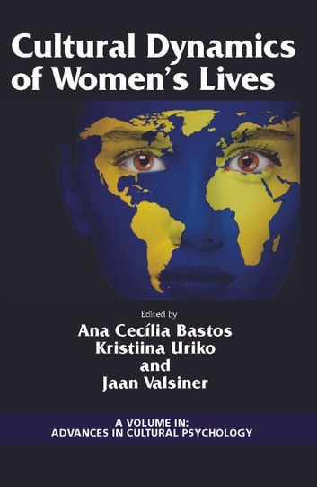 Cultural Dynamics of Women's Lives ebook by