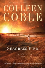 Seagrass Pier ebook by Colleen Coble